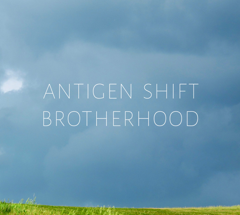 Antigen Shift - Brotherhood
